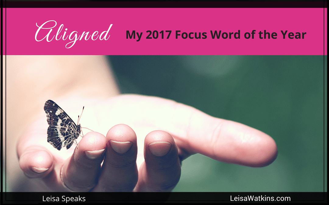 Aligned – My 2017 Focus Word of the Year
