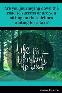 Life is too short to wait Pinterst-min